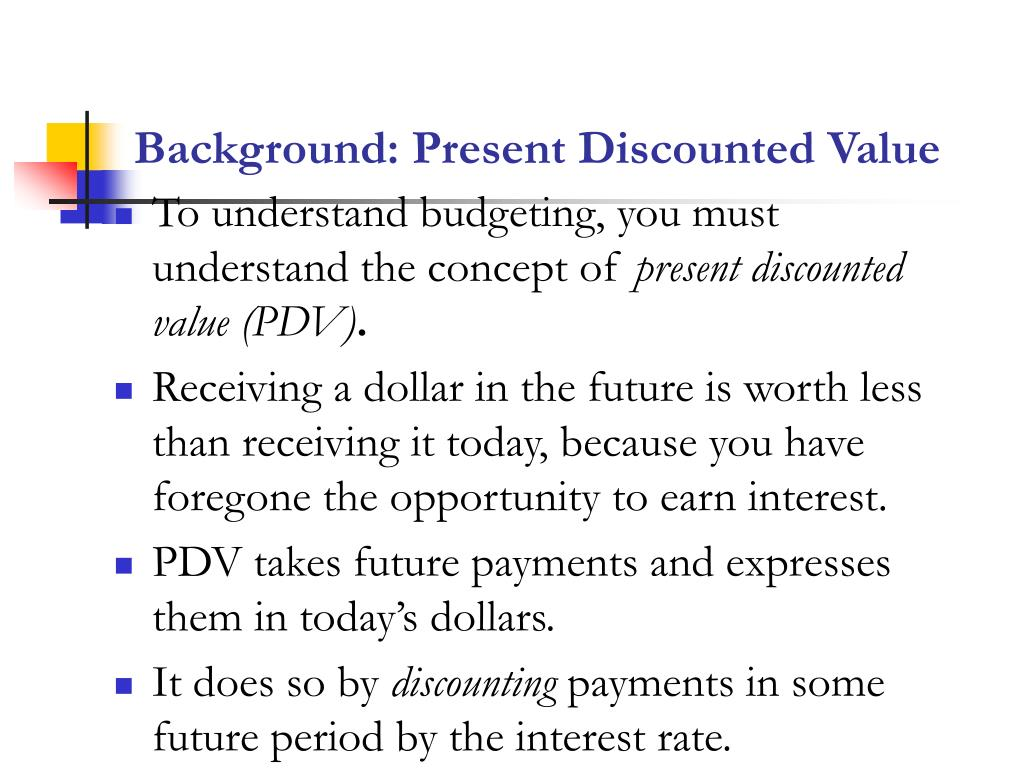 Background: Present Discounted Value
