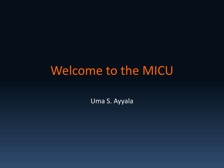 Welcome to the micu