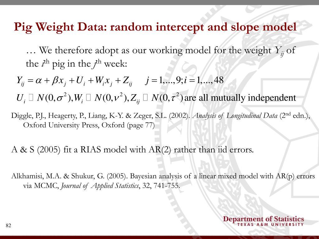 Pig Weight Data: random intercept and slope model