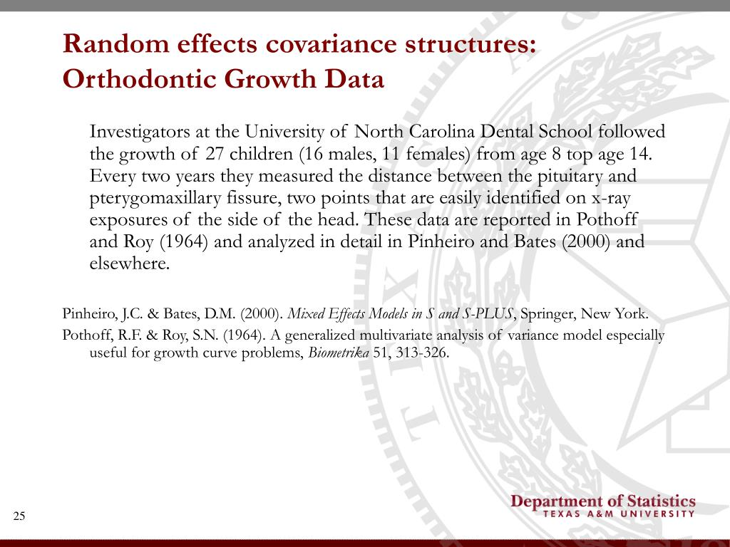 Random effects covariance structures: Orthodontic Growth Data