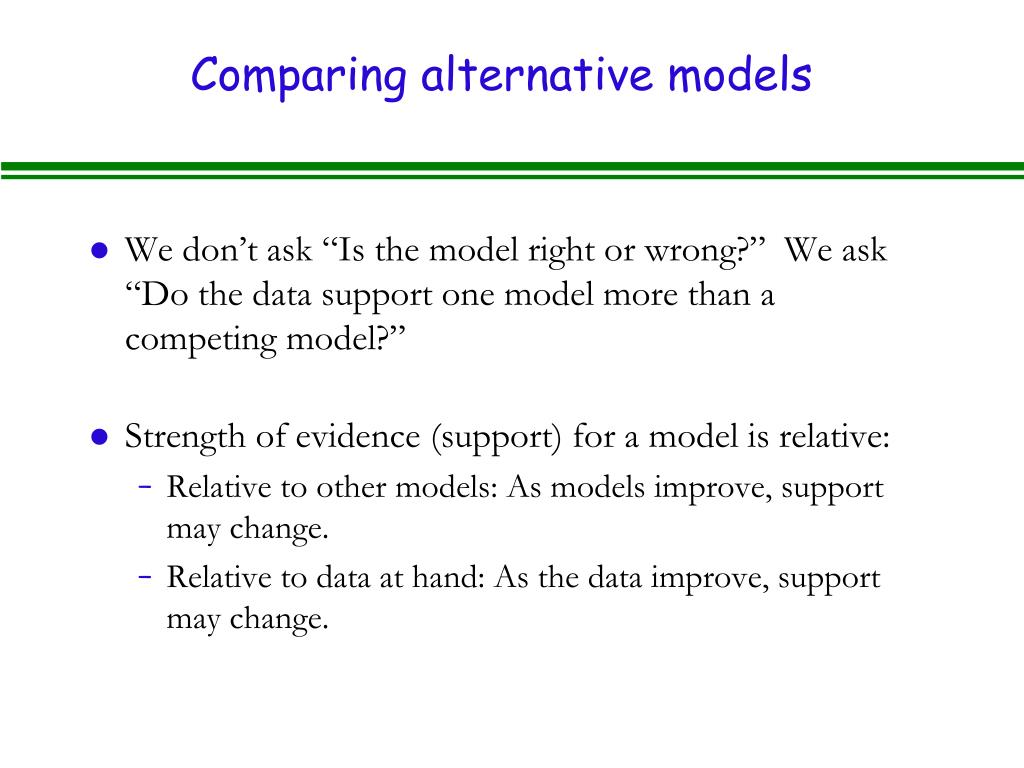 Comparing alternative models