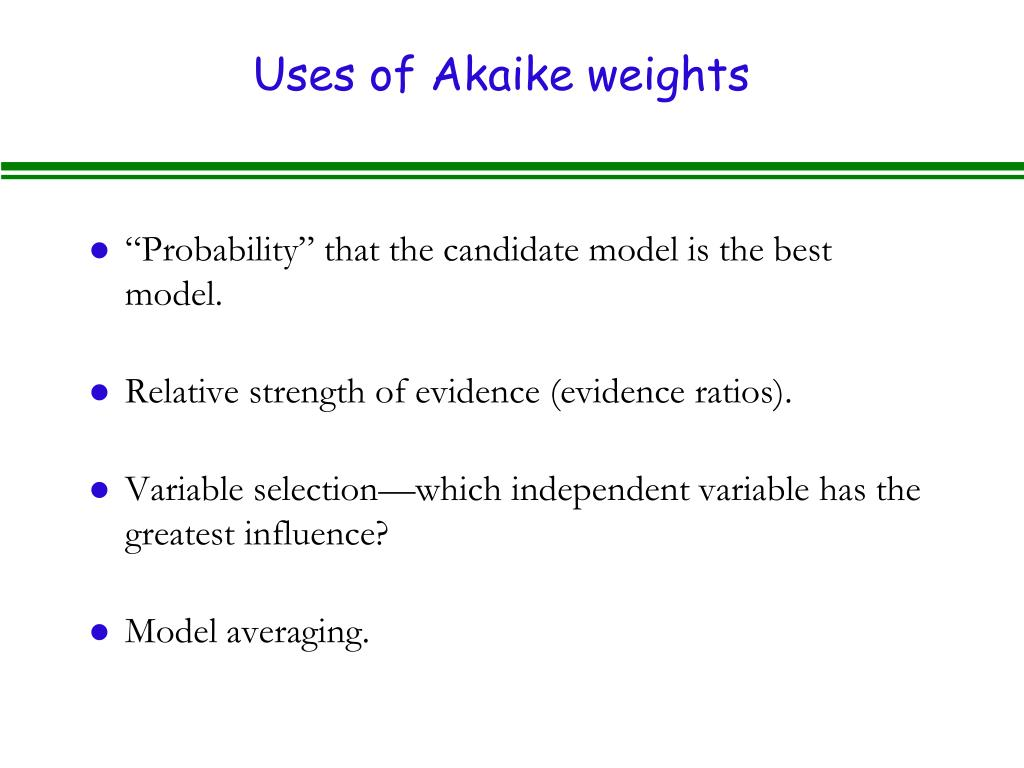 Uses of Akaike weights