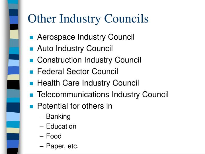 Other Industry Councils