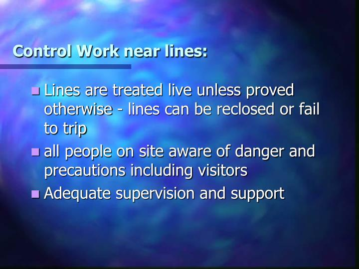 Control Work near lines: