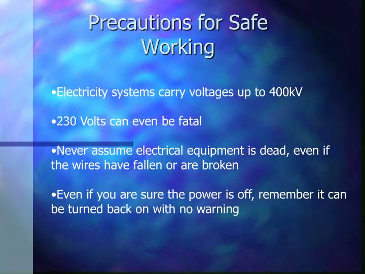 Precautions for Safe Working