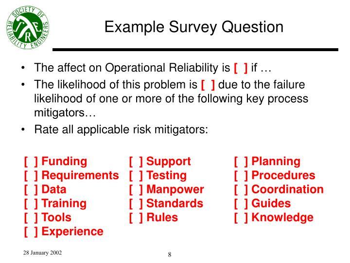 Example Survey Question