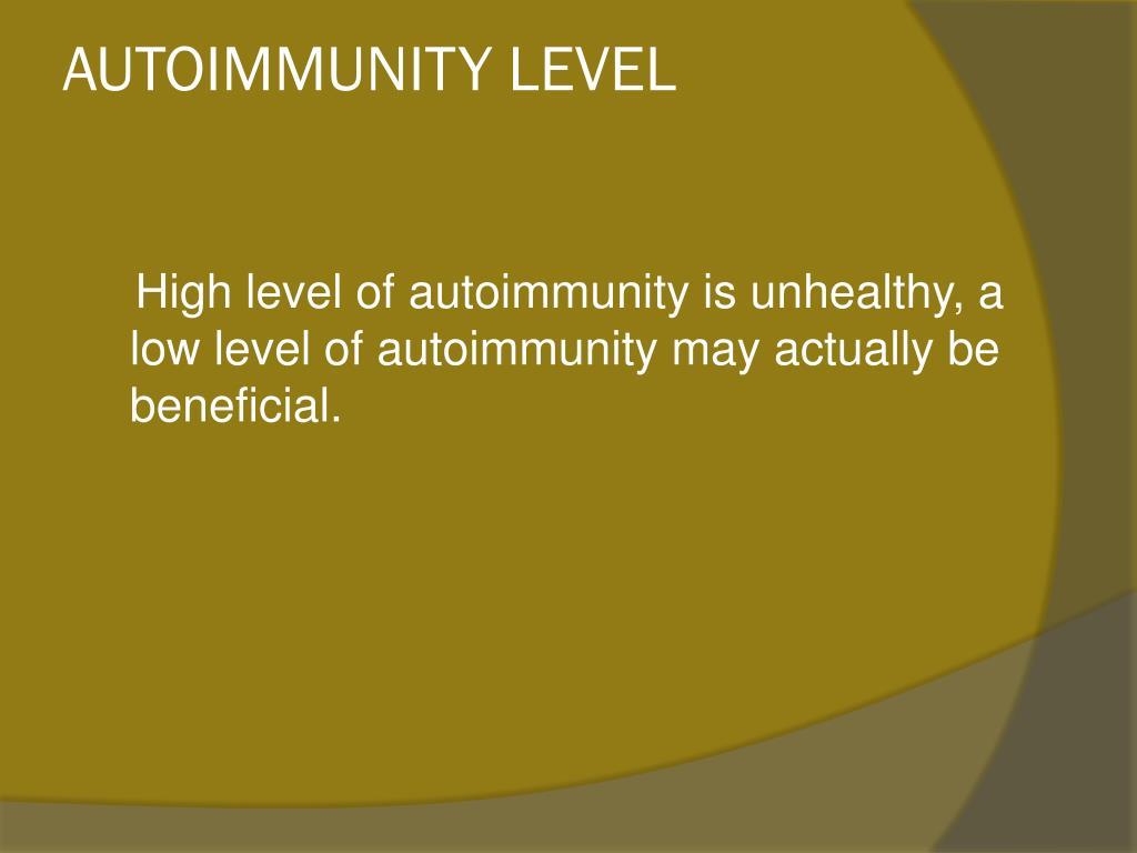 AUTOIMMUNITY LEVEL