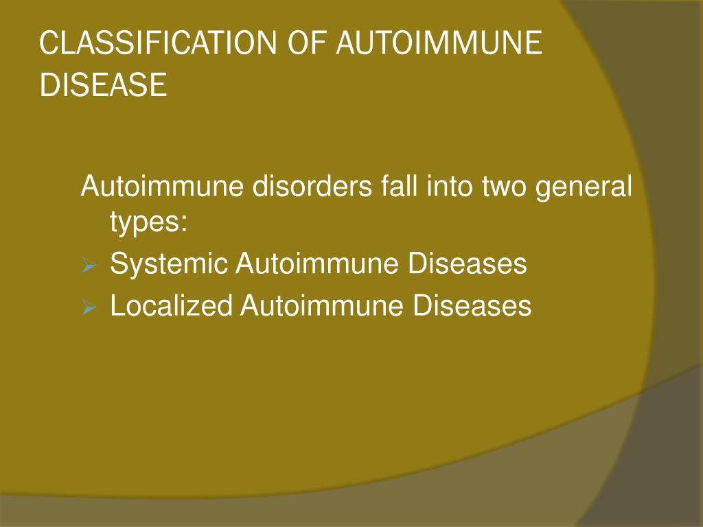 CLASSIFICATION OF AUTOIMMUNE DISEASE