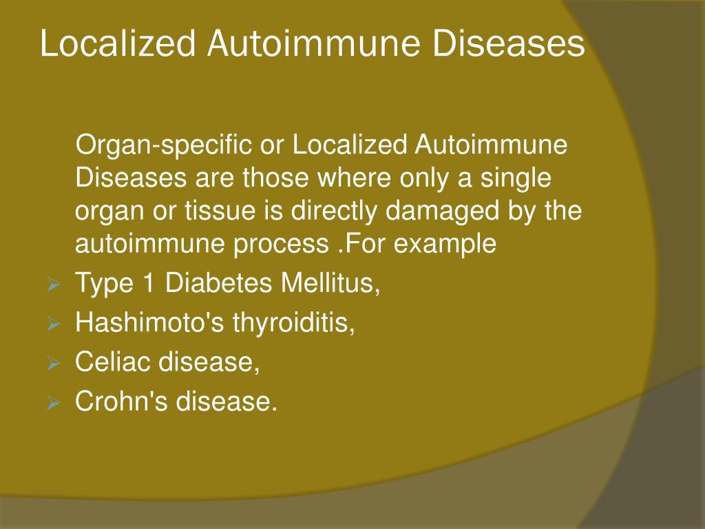Localized Autoimmune Diseases