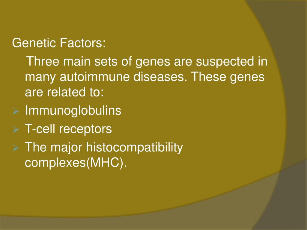 Genetic Factors: