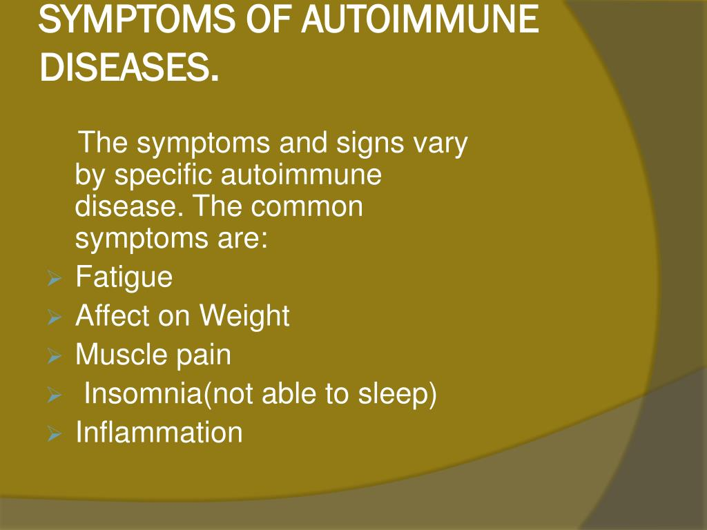SYMPTOMS OF AUTOIMMUNE DISEASES.