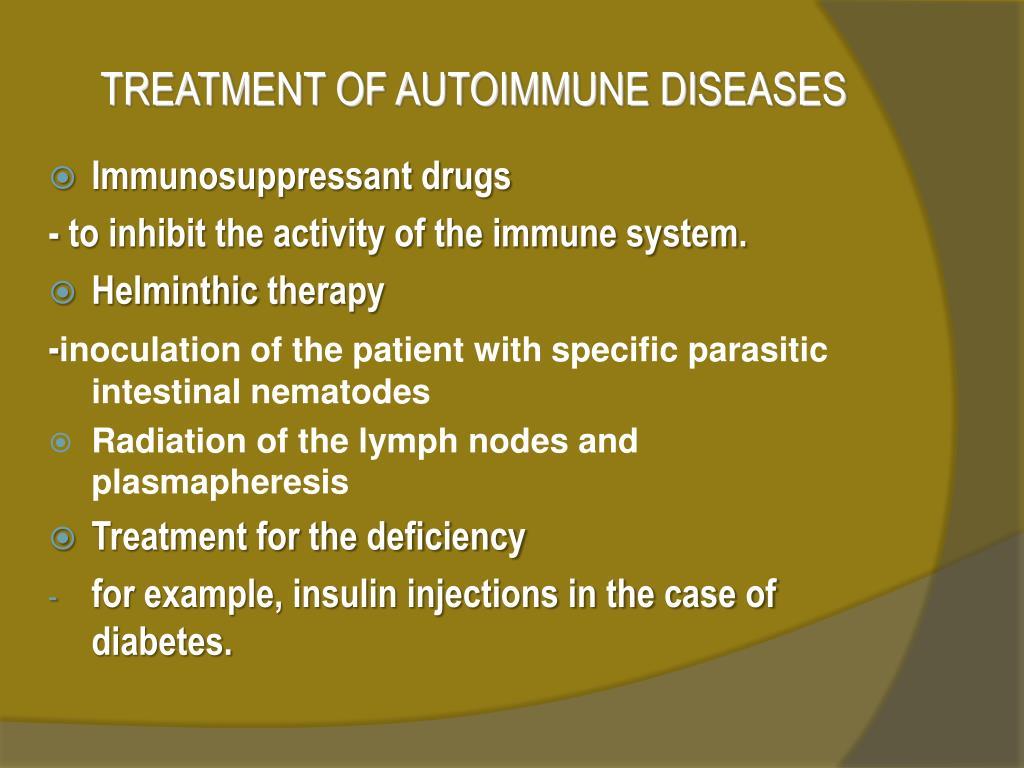 TREATMENT OF AUTOIMMUNE DISEASES