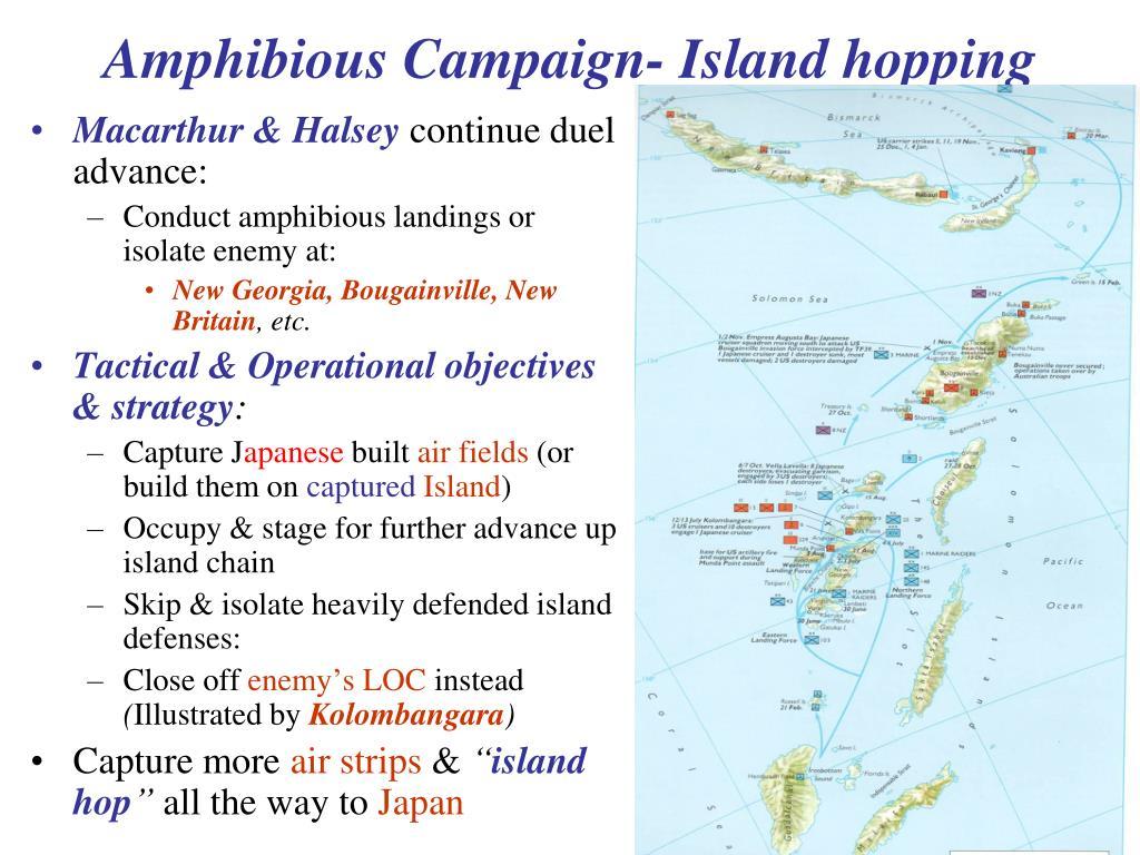 Amphibious Campaign- Island hopping