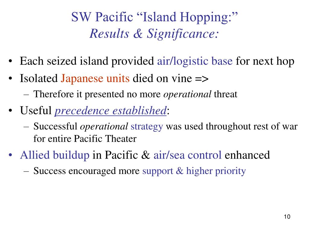 "SW Pacific ""Island Hopping:"""