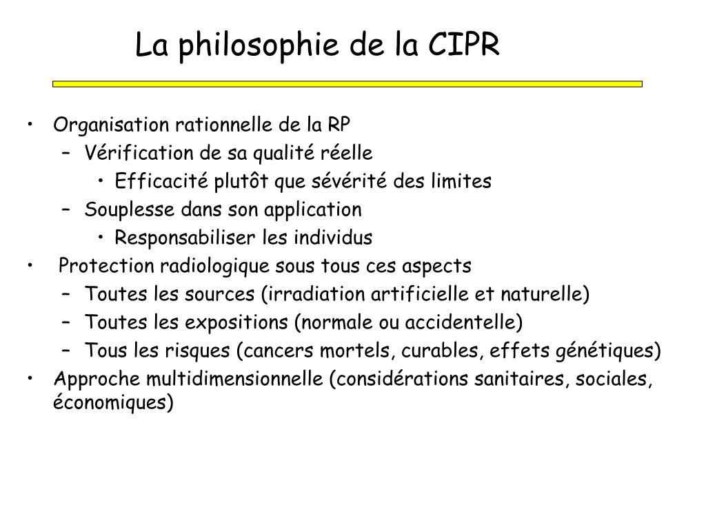 La philosophie de la CIPR