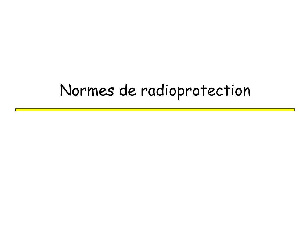 Normes de radioprotection