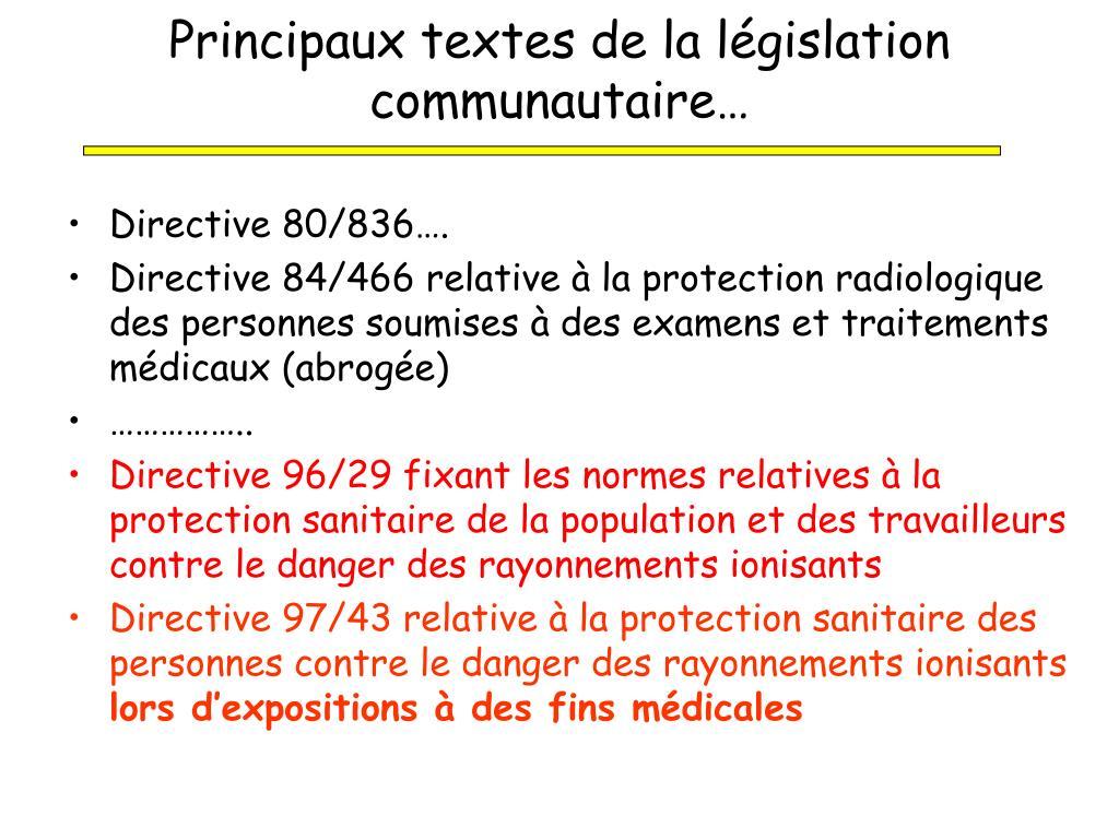 Principaux textes de la législation communautaire…