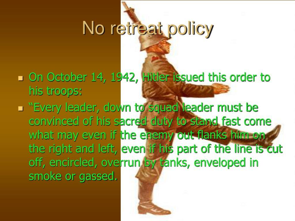 No retreat policy