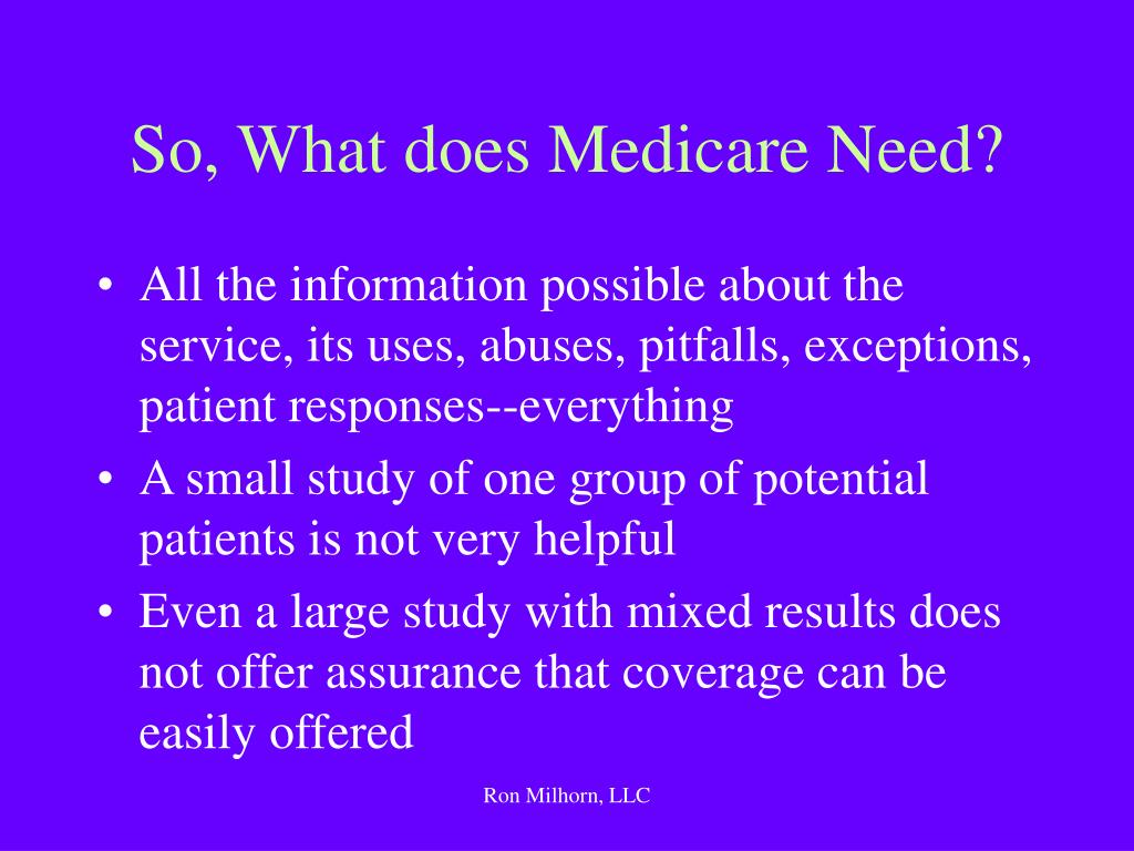 So, What does Medicare Need?