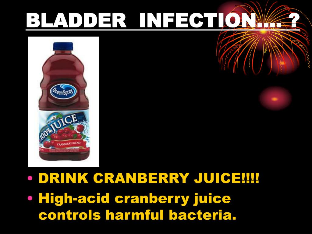 BLADDER  INFECTION…. ?