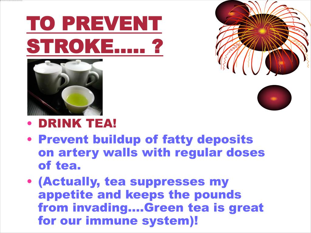 TO PREVENT STROKE….. ?