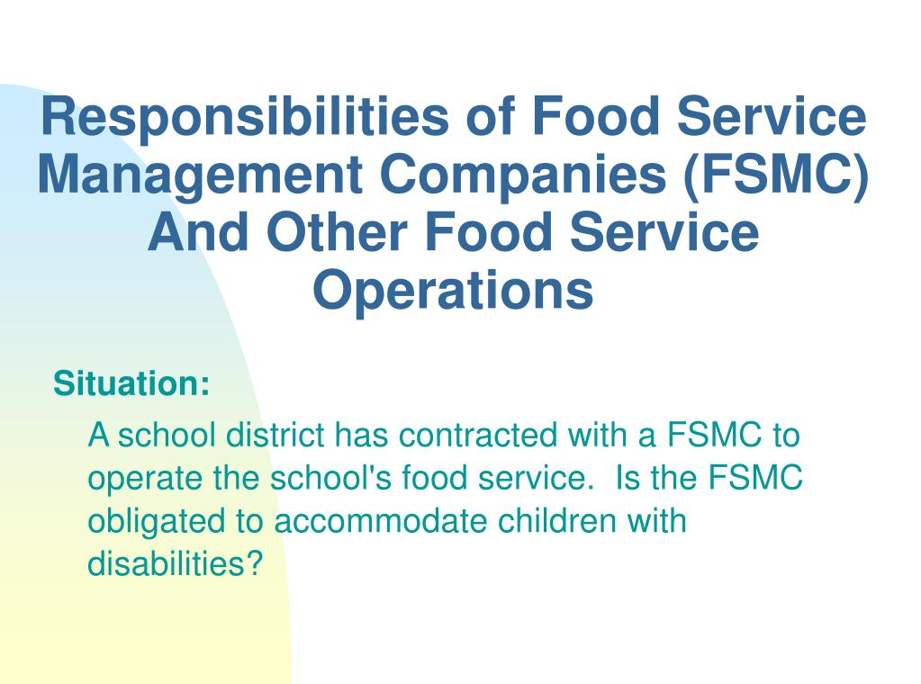Responsibilities of Food Service Management Companies (FSMC) And Other Food Service Operations