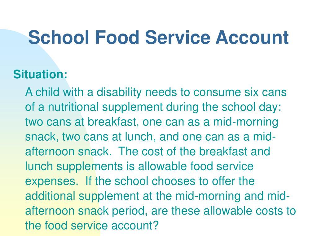 School Food Service Account