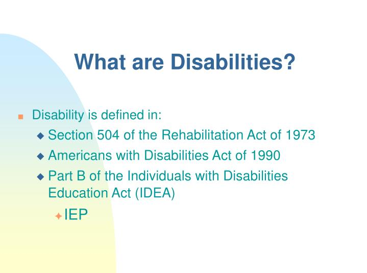 What are disabilities