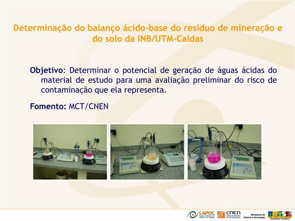 Determinação do balanço ácido-base do resíduo de mineração e do solo da INB/UTM-Caldas