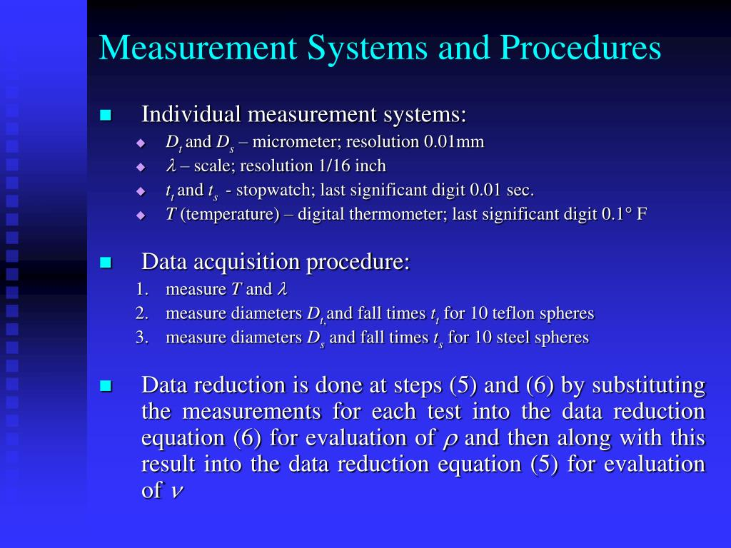 Measurement Systems and Procedures