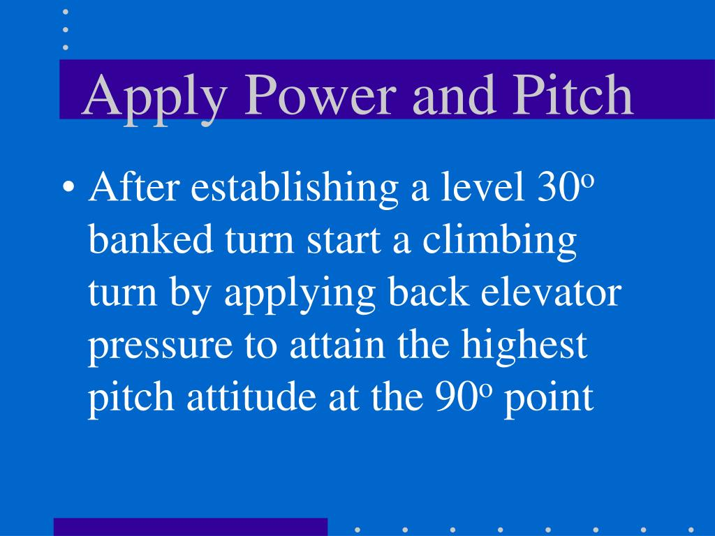 Apply Power and Pitch