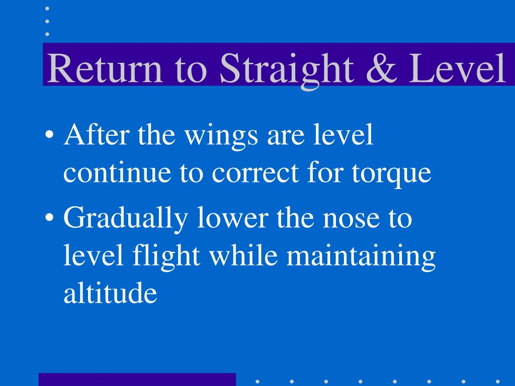 Return to Straight & Level