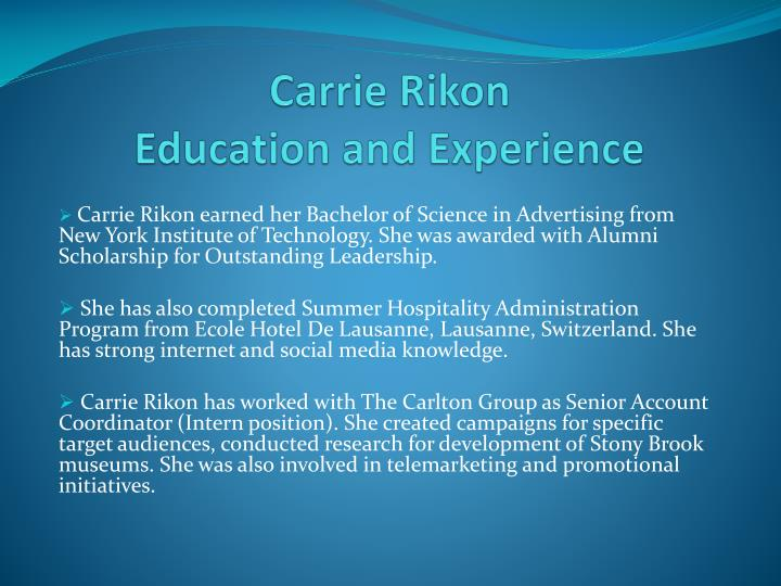 Carrie rikon education and experience