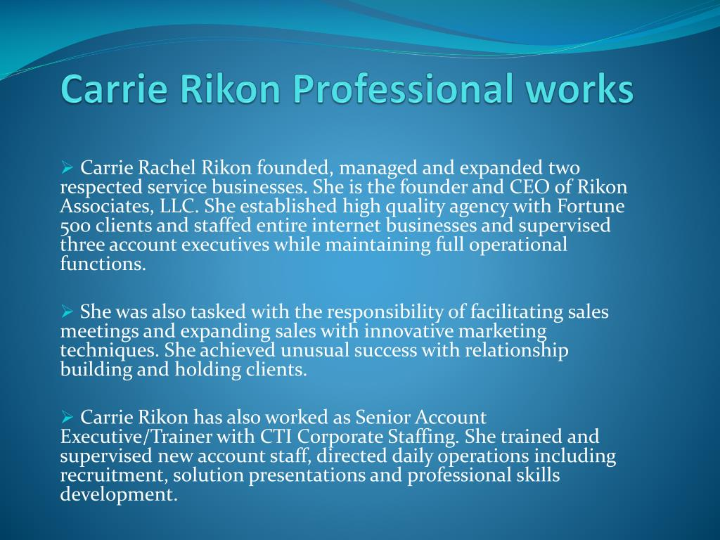 Carrie Rikon Professional works