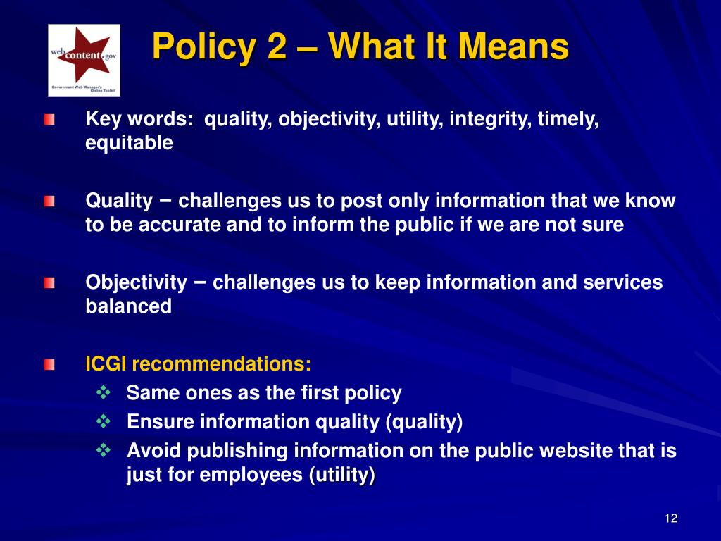 Key words:  quality, objectivity, utility, integrity, timely, equitable
