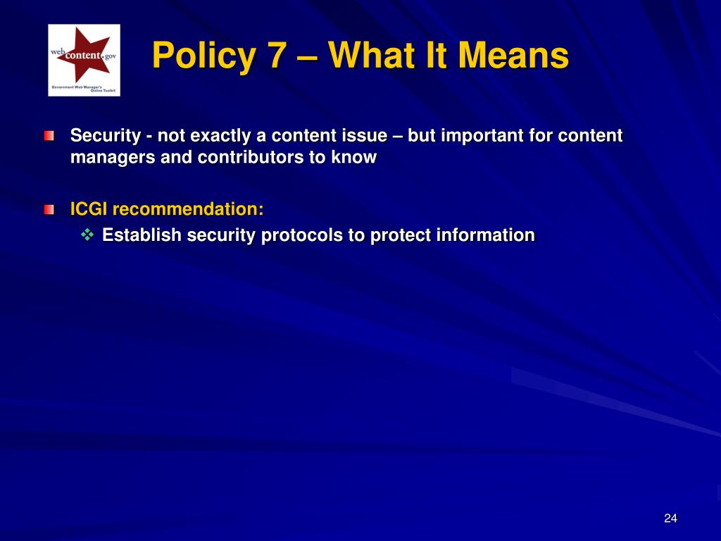 Policy 7 – What It Means