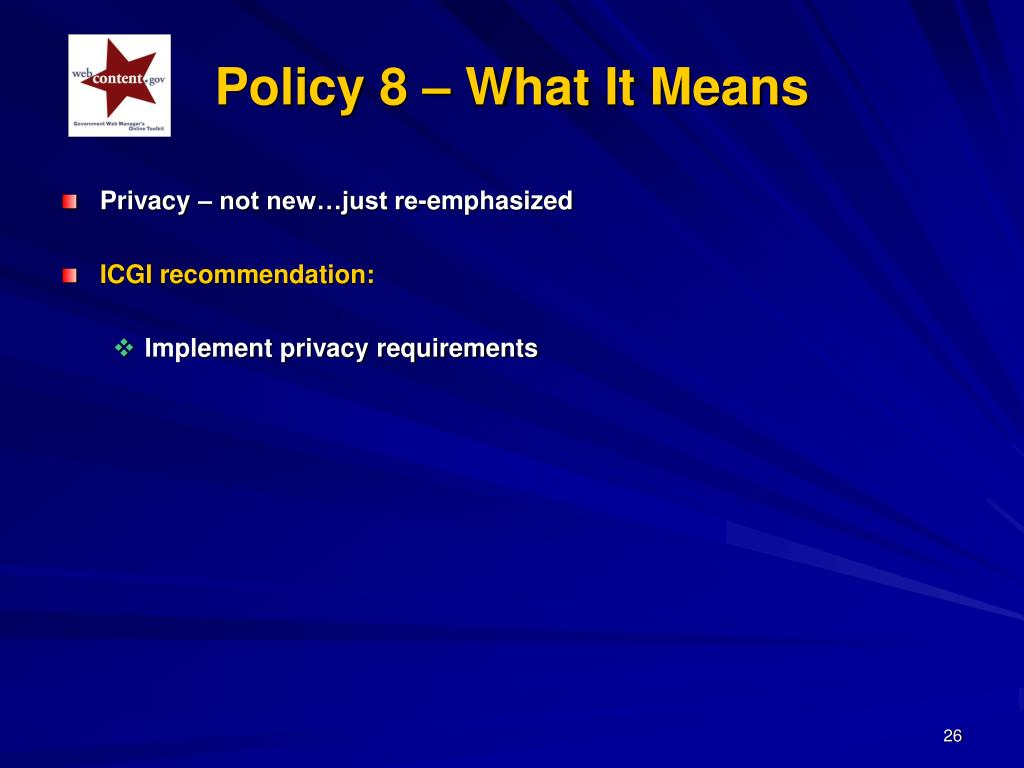 Policy 8 – What It Means