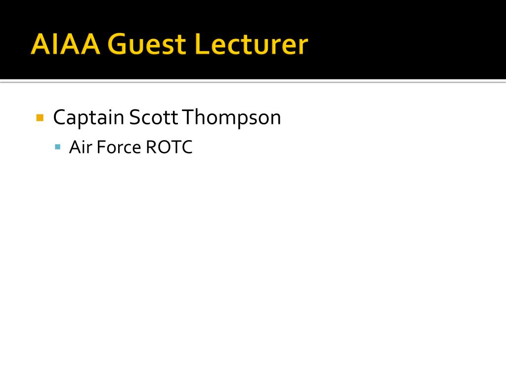 AIAA Guest Lecturer