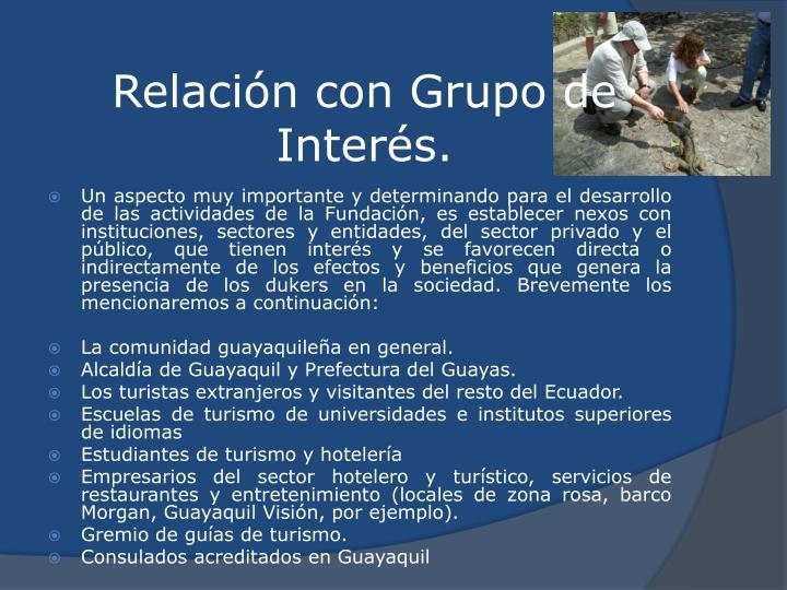 Relación con Grupo de Interés.