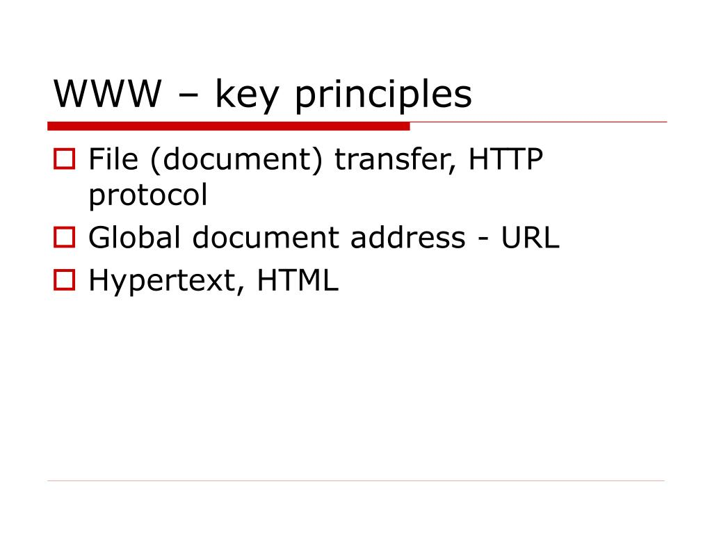WWW – key principles