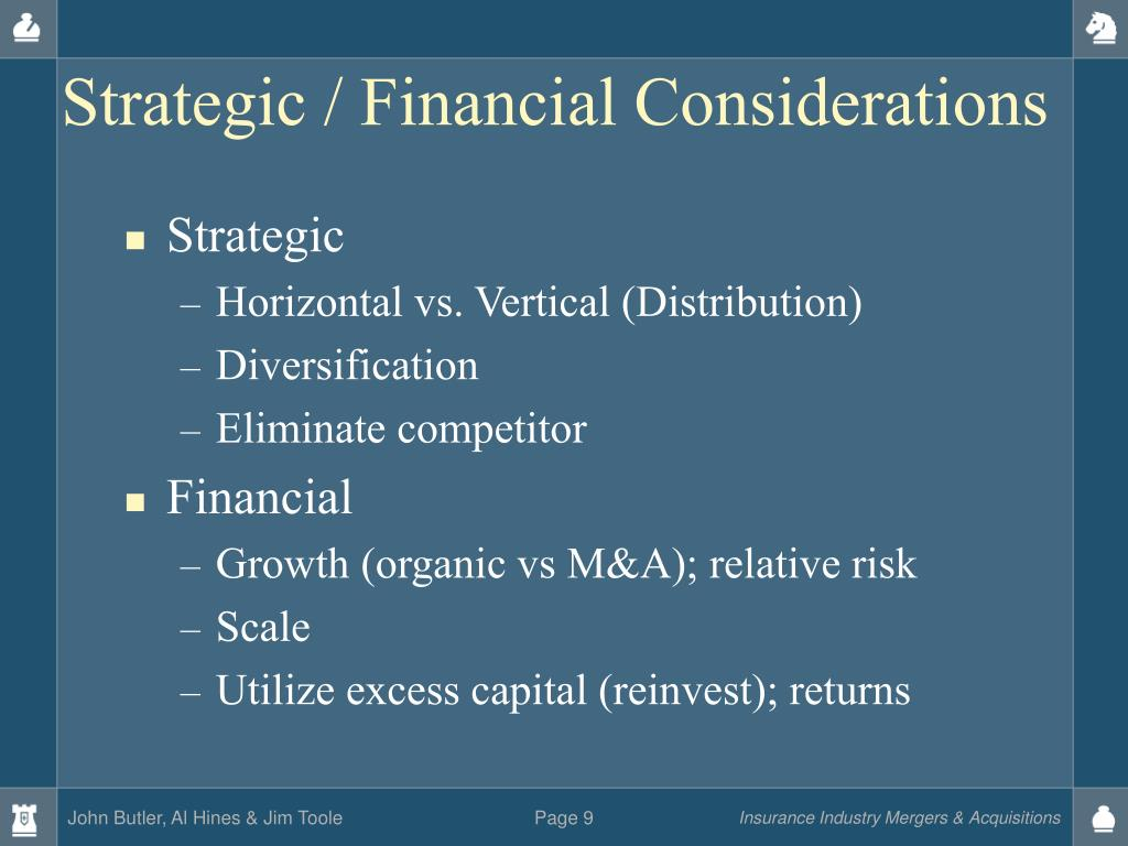 Strategic / Financial Considerations