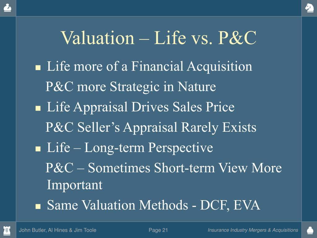 Valuation – Life vs. P&C