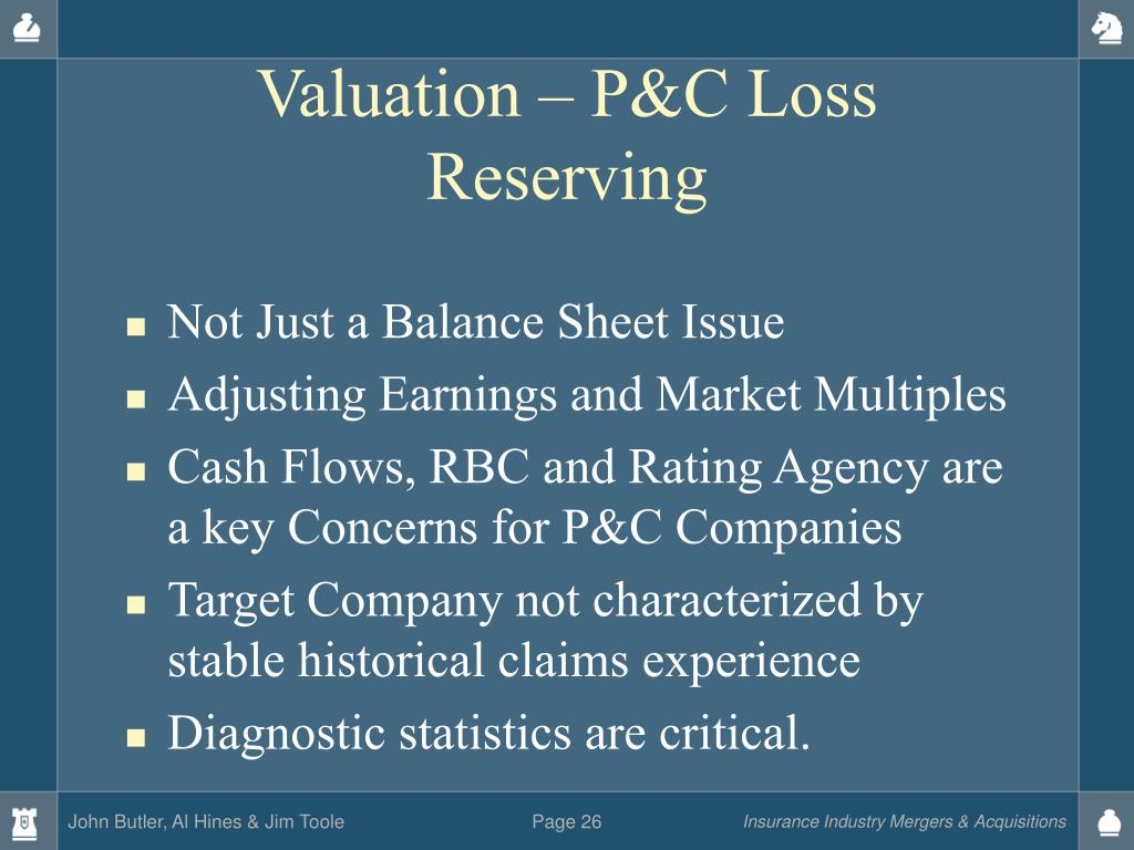 Valuation – P&C Loss Reserving