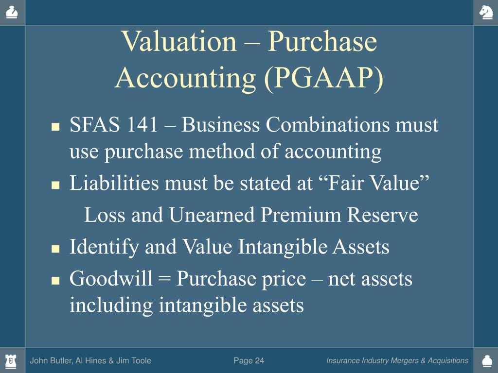 Valuation – Purchase Accounting (PGAAP)