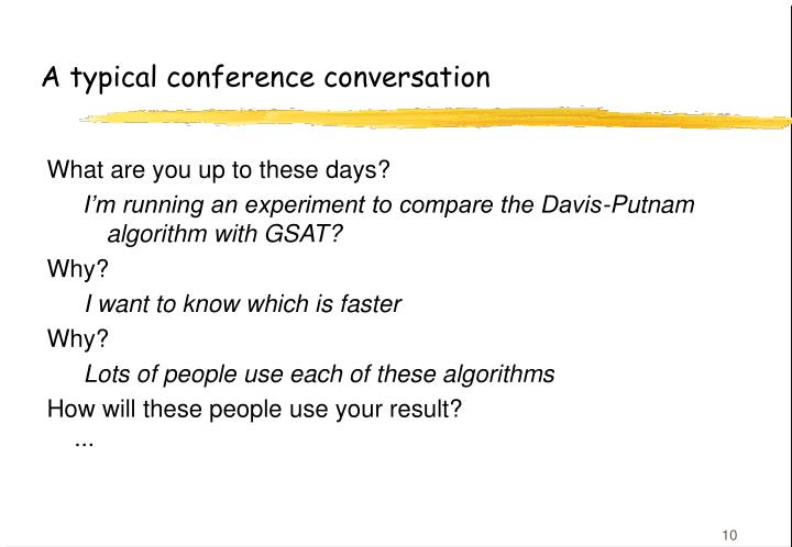 A typical conference conversation