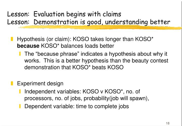 Lesson:  Evaluation begins with claims