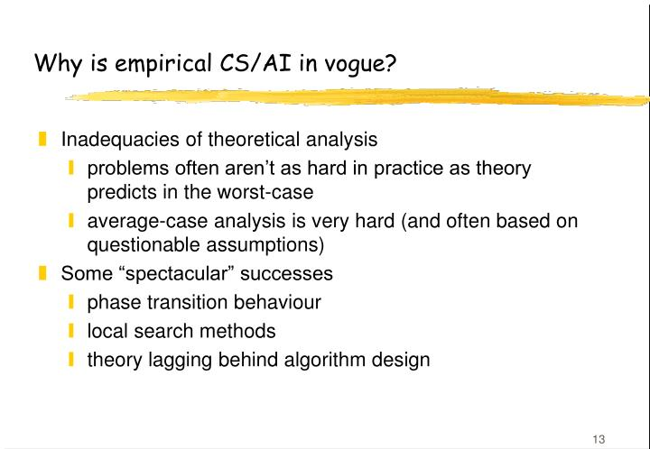 Why is empirical CS/AI in vogue?