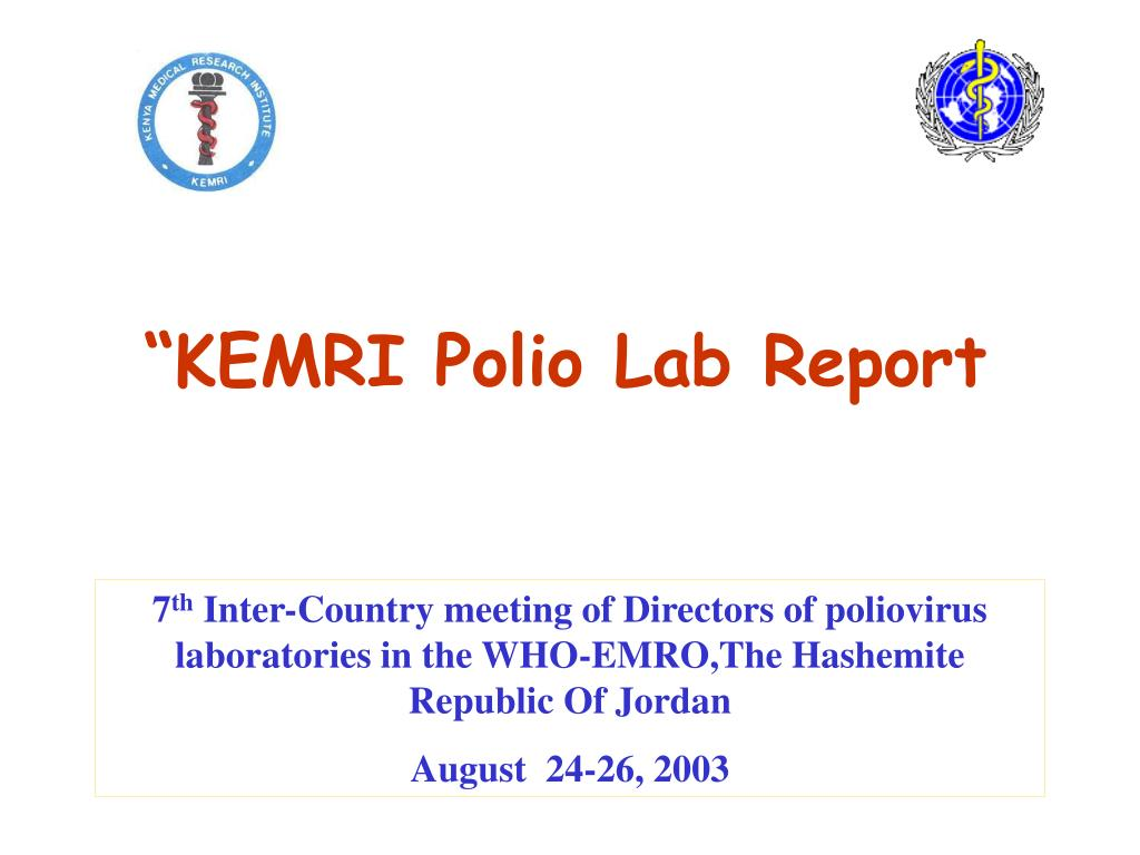"""""""KEMRI Polio Lab Report"""