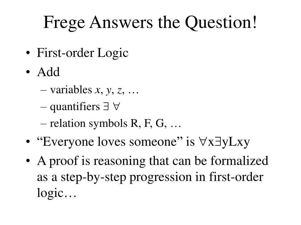 Frege Answers the Question!