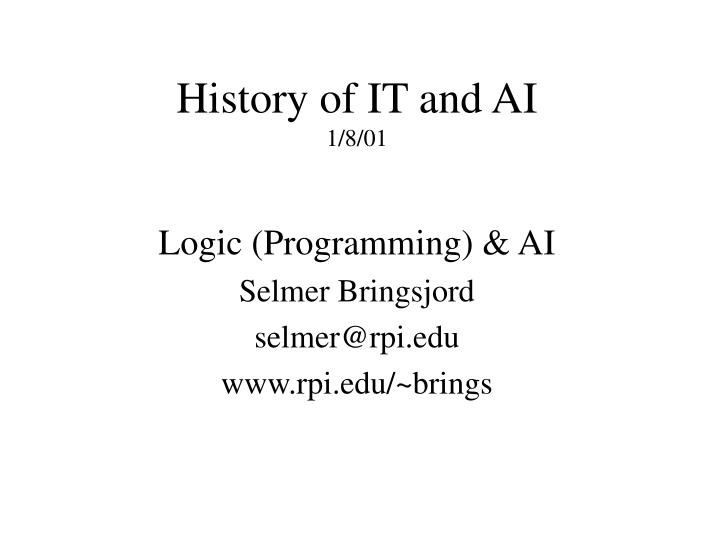 History of it and ai 1 8 01